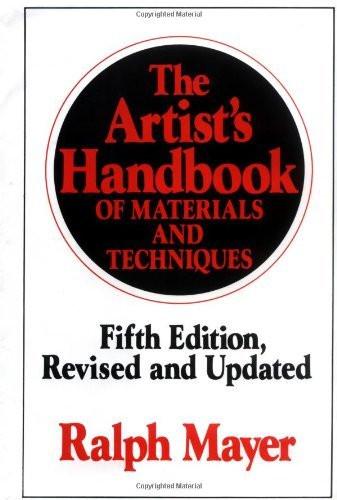 Artist's Handbook Of Materials And Techniques