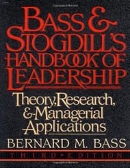 Bass And Stogdill's Handbook Of Leadership