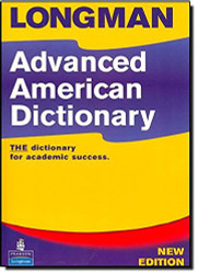 Longman Advanced American Dictionary by Pearson Education