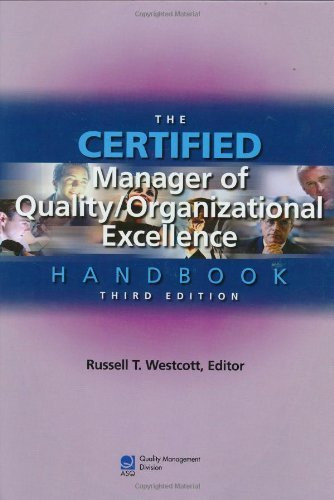 Certified Manager Of Quality/Organizational Excellence Handbook
