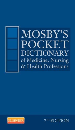 Mosby's Pocket Dictionary Of Medicine Nursing And Health Professions