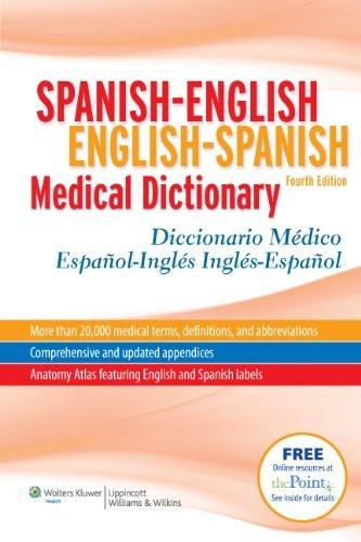 Spanish-English English-Spanish Medical Dictionary/Diccionario Medico Espanol-Ingles Ingles-Espanol