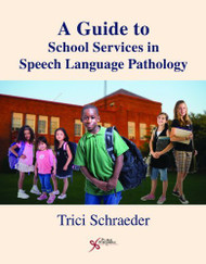 Guide To School Services In Speech