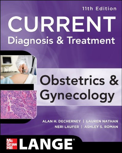 Current Diagnosis And Treatment Obstetrics And Gynecology