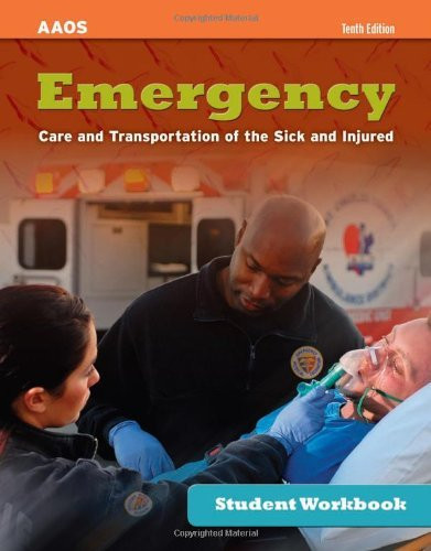 Study Guide For Emergency Care And Transportation Of The Sick And Injured