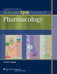 Lippincott's Illustrated Q & A Review of Pharmacology