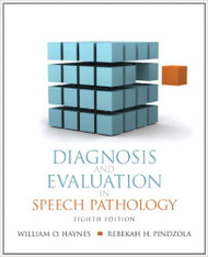 Diagnosis And Evaluation In Speech Pathology -  Rebekah Pindzola