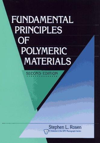 Fundamental Principles Of Polymeric Materials