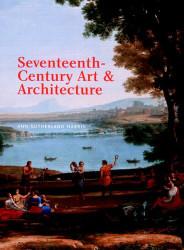 Seventeenth-Century Art And Architecture