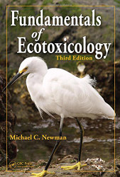 Fundamentals Of Ecotoxicology by Michael C Newman