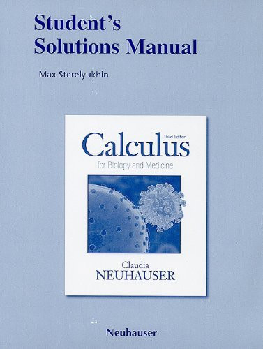 Student's Solutions Manual For Calculus For Biology And Medicine