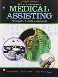 Workbook For Medical Assisting Adminitrative and Clinical Competencies by Michelle Blesi