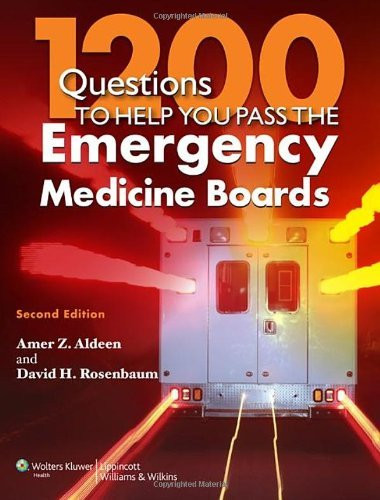 1000 Questions To Help You Pass The Emergency Medicine Boards