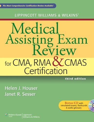 Lippincott Williams And Wilkins' Medical Assisting Exam Review For Cma Rma And Cmas Certification