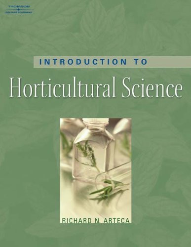 Introduction To Horticultural Science