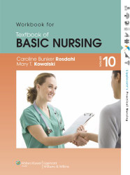 Study Guide To Accompany Caroline Bunker Rosdahl's Textbook Of Basic Nursing