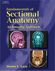 Workbook to Accompany Fundamentals of Sectional Anatomy An Imaging Approach