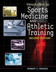 Student Workbook For France' Introduction To Sports Medicine And Athletic Training