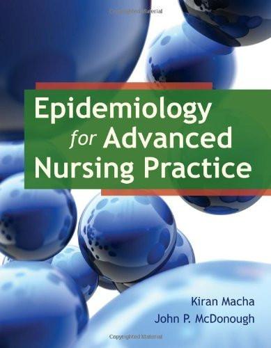 Epidemiology For Advanced Nursing Practice