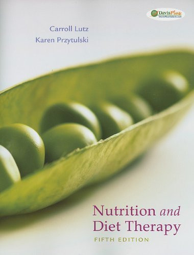 Nutrition And Diet Therapy Evidence-Based Applications