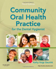 Community Oral Health Practice For The Dental Hygienist