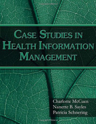 Case Studies For Health Information Management