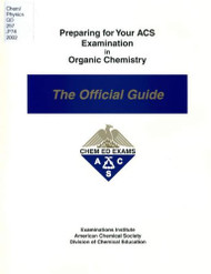 Preparing For Your Acs Examination In Organic Chemistry