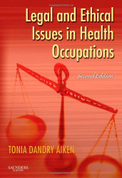 Legal And Ethical Issues In Health Occupations