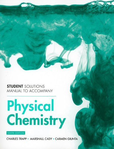 Student Solutions Manual For Physical Chemistry By Charles