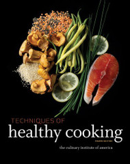 Professional Chef's Techniques Of Healthy Cooking