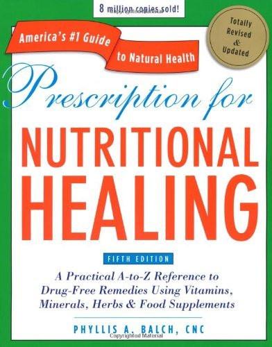 Prescription For Nutritional Healing