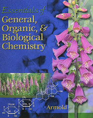 Essentials Of General Organic And Biochemistry by Armold Melvin T.
