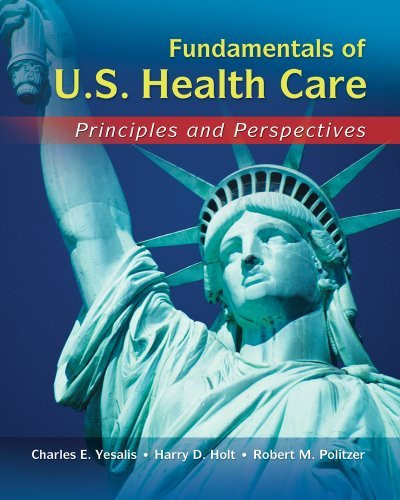 Fundamentals Of Us Health Care