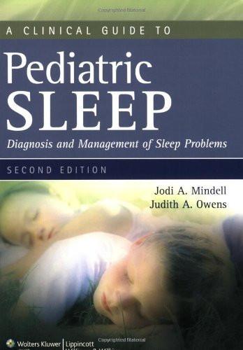 Clinical Guide To Pediatric Sleep