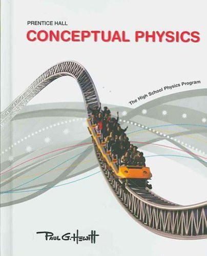 Conceptual Physics The High School Physics Program