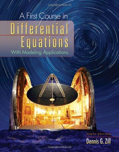 First Course In Differential Equations With Modeling Applications