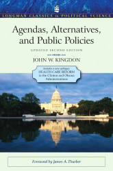 Agendas Alternatives And Public Policies With An Epilogue On Health Care