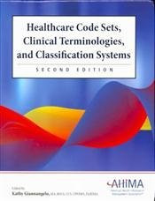 Healthcare Code Sets Clinical Terminologies And Classification Systems