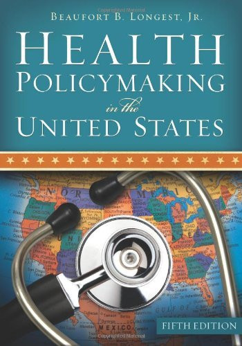 Health Policymaking In The United States