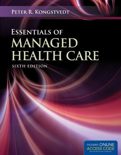 Essentials Of Managed Health Care