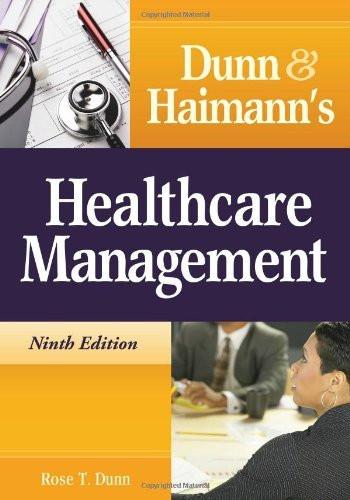Dunn And Haimann's Healthcare Management