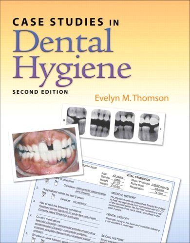 Case Studies In Dental Hygiene