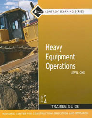 Heavy Equipment Operations Level 1 Trainee Guide Paperback