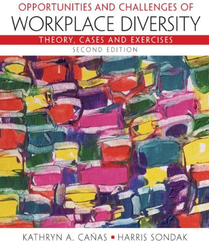Opportunities And Challenges Of Workplace Diversity