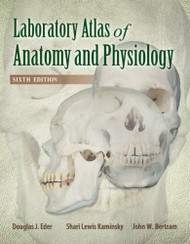 Laboratory Atlas Of Anatomy And Physiology