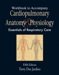 Workbook To Accompany Cardiopulmonary Anatomy And Physiology
