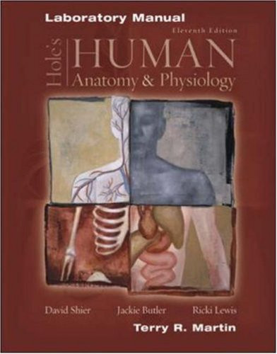 Laboratory Manual To Accompany Hole's Human Anatomy And Physiology