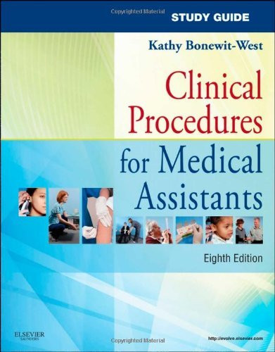 Study Guide For Clinical Procedures For Medical Assistants