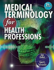 Workbook For Ehrlich/Schroeder's Medical Terminology For Health Professions