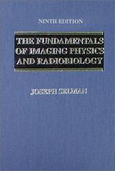 Fundamentals Of Imaging Physics And Radiobiology